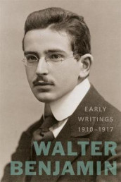 Early Writings (1910-1917) av Walter Benjamin (Innbundet)