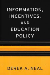 Omslag - Information, Incentives, and Education Policy