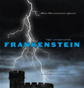 The Annotated Frankenstein av Mary Wollstonecraft Shelley (Innbundet)