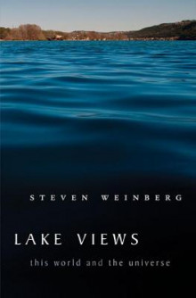 Lake Views av Steven Weinberg (Heftet)
