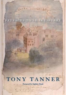 Prefaces to Shakespeare av Tony Tanner (Heftet)