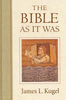 The Bible as it Was av James L. Kugel (Heftet)