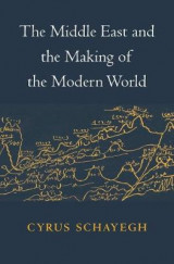 Omslag - The Middle East and the Making of the Modern World