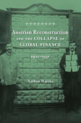 Omslag - Austrian Reconstruction and the Collapse of Global Finance, 1921 1931