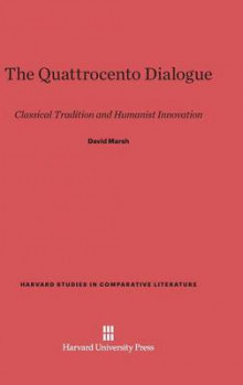 The Quattrocento Dialogue av David Marsh (Innbundet)