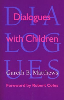 Dialogues with Children av Gareth B. Matthews (Heftet)