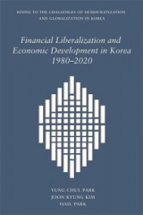Omslag - Financial Liberalization and Economic Development in Korea, 1980-2020