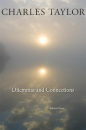 Dilemmas and Connections av Charles Taylor (Heftet)