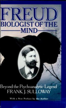 Freud, Biologist of the Mind av Frank J. Sulloway (Heftet)