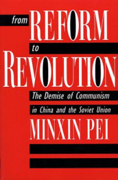 From Reform to Revolution av Minxin Pei (Heftet)