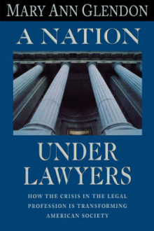 A Nation Under Lawyers av Mary Ann Glendon (Heftet)