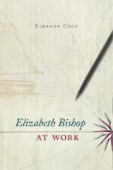 Omslag - Elizabeth Bishop at Work