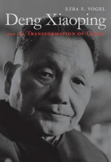 Deng Xiaoping and the Transformation of China av Ezra F. Vogel (Heftet)