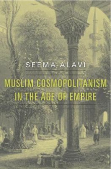 Muslim Cosmopolitanism in the Age of Empire av Seema Alavi (Innbundet)