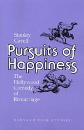 Pursuits of Happiness av Stanley Cavell (Heftet)