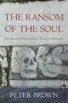 The Ransom of the Soul av Peter Brown (Innbundet)