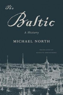 The Baltic av Michael North (Heftet)