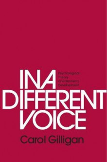 In a Different Voice av Carol Gilligan (Heftet)