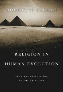 Religion in Human Evolution av Robert N. Bellah (Heftet)