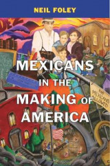 Omslag - Mexicans in the Making of America