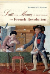 Omslag - Stuff and Money in the Time of the French Revolution