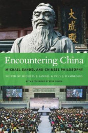 Encountering China av Michael J. Sandel (Innbundet)