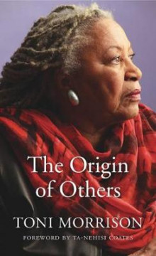 The Origin of Others av Toni Morrison (Innbundet)