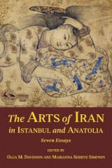 Omslag - The Arts of Iran in Istanbul and Anatolia