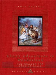 Alice in Wonderland / Alice through the Looking Glass av Lewis Carroll (Innbundet)
