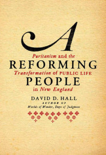 A Reforming People av John a Bartlett Professor of New England Church History David D Hall (Innbundet)