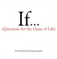 If: Questions for the Game of Life av Saywell (Innbundet)
