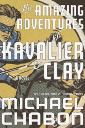 The Amazing Adventures of Kavalier and Clay av Michael Chabon (Innbundet)