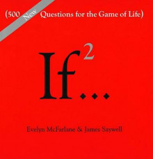 If 2: 500 More Questions for the Game of Life av Saywell (Innbundet)