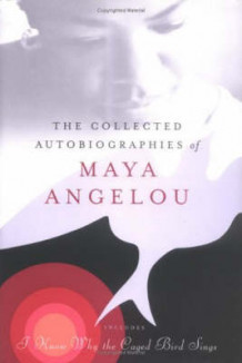 Collected Autobiographies of Maya Angelou av Maya Angelou (Innbundet)