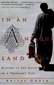 In an Antique Land av Amitav Ghosh (Heftet)