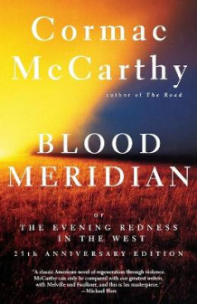 Blood Meridian, or, the Evening Redness in the West av Cormac McCarthy (Heftet)