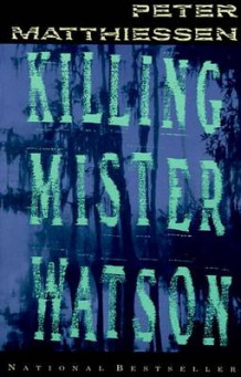 Killing Mr Watson av Peter Matthiessen (Heftet)