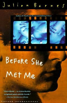 Before She Met ME av Julian Barnes (Heftet)