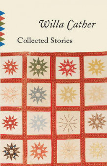 Collected Stories av Willa Cather (Heftet)