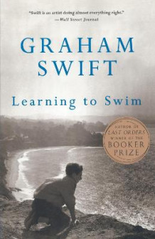 Learning to Swim av Graham Swift (Heftet)