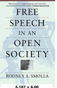 Free Speech in an Open Society av R Smolla (Heftet)