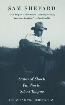 States of Shock, Far North, and Silent Tongue av Mr Sam Shepard (Heftet)