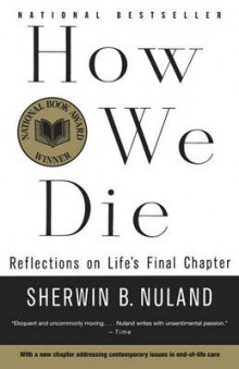 How We Die av Sherwin B. Nuland (Heftet)