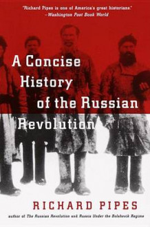 A Concise History of the Russian Revolution av Richard Pipes (Heftet)