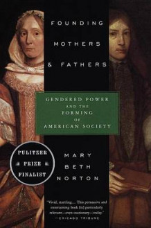 Founding Mothers & Fathers av Mary Beth Norton (Heftet)