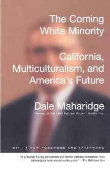 Coming White Minority av Dale Maharidge (Heftet)