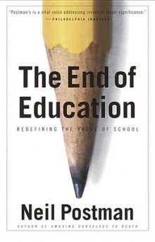 The End of Education av Neil Postman (Heftet)
