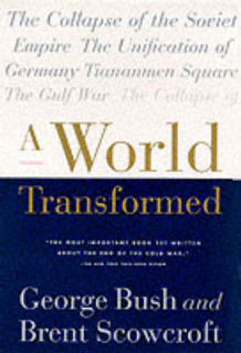 A World Transformed av George Bush og Brent Scowcroft (Heftet)