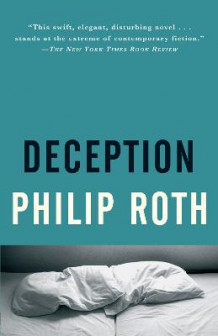 Deception av Philip Roth (Heftet)