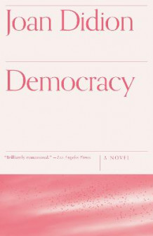 Democracy av Joan Didion (Heftet)